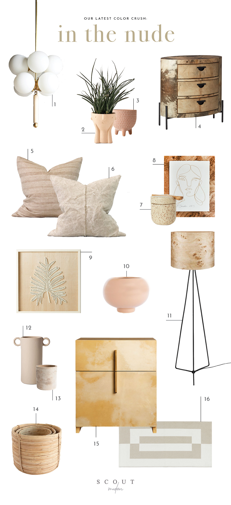 1.  Rondure Chandelier  | 2.  Hector Face Planter  | 3.  Textured Planter  | 4.  Folie Nightstand  | 5.  Woven Stripe Pillow  | 6.  Belgian Linen Pillow  | 7.  Small Jar with Lid  | 8.  Elissa Barber Print  | 9.  Beaded Wall Art  | 10.  Nude Flower Pot  | 11.  Burl Floor Lamp  | 12.  Cream Vase  | 13.  Stone Planter  | 14.  Rattan Round Baskets  | 15.  Chateau Vellum File Cabinet  | 16.  Patterned Rug