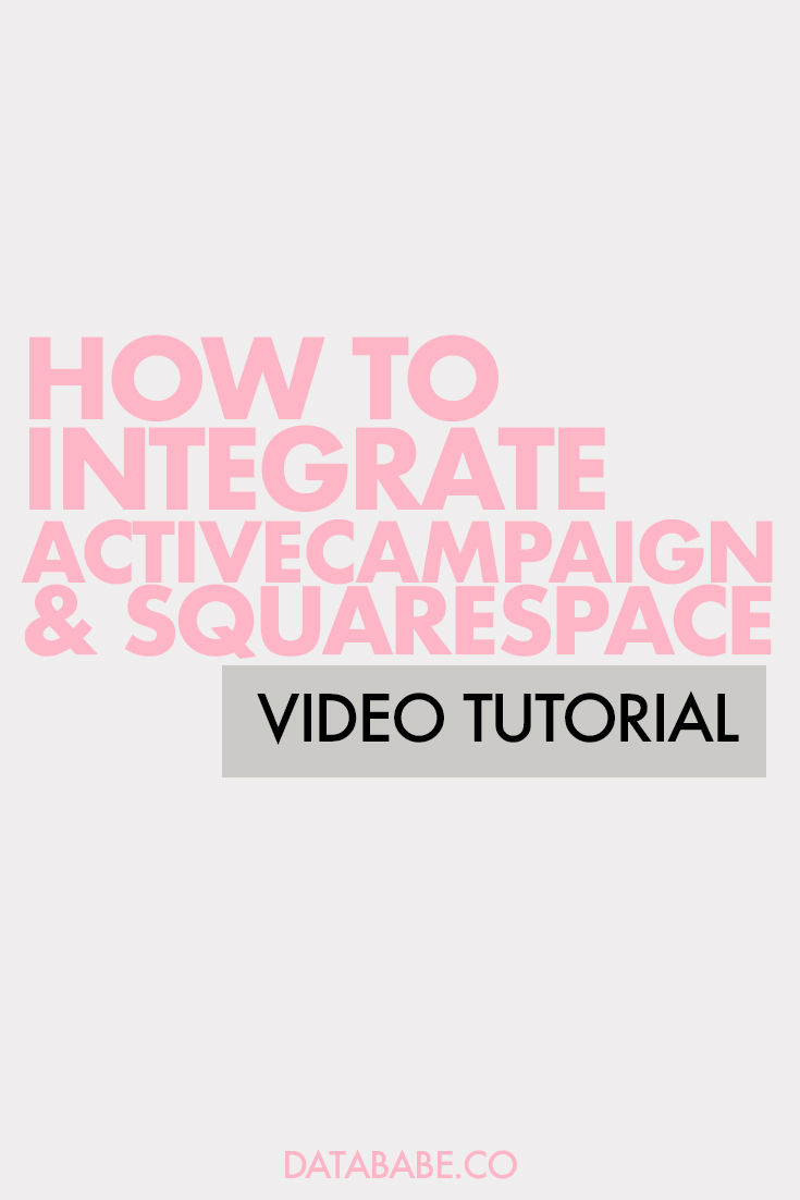 How to integrate ActiveCampaign with Squarespace - Video Tutorial