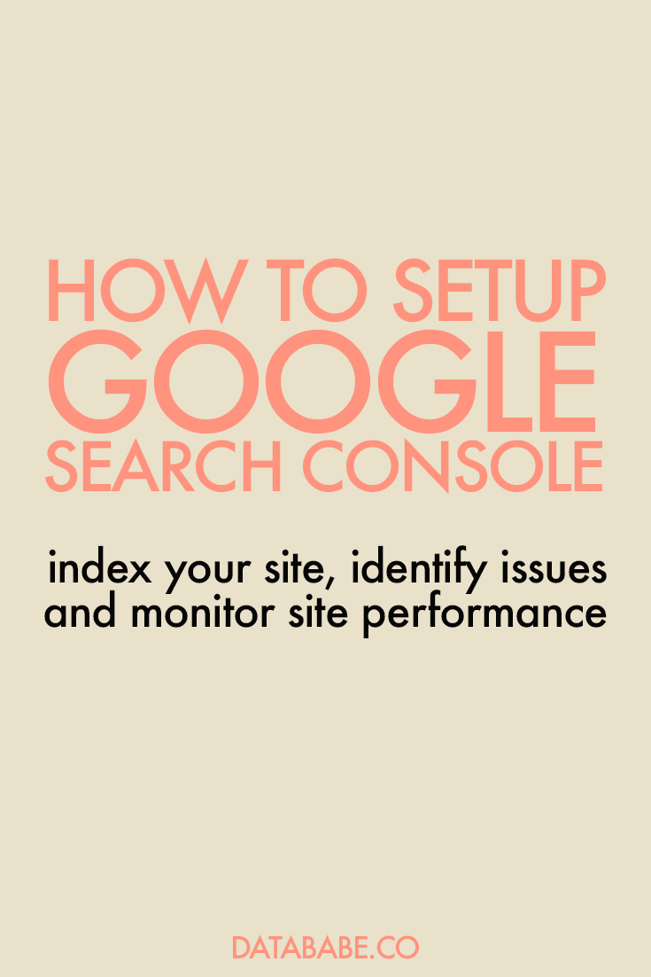 How To Setup Google Search Console - DataBabe Digital