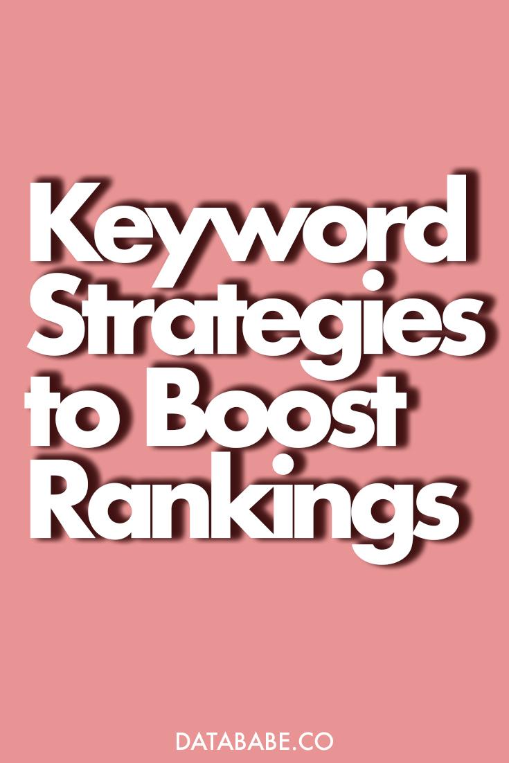 3 Keyword Strategies to Drive Traffic & Engagement