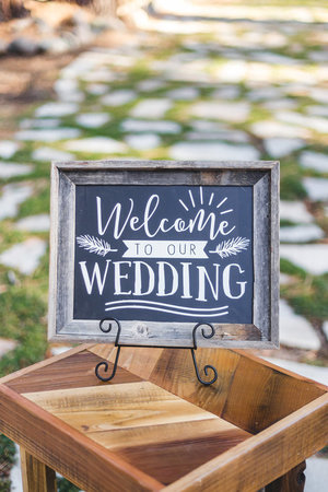 Welcome to Our Wedding Sign — Tahoe Rustic Rentals