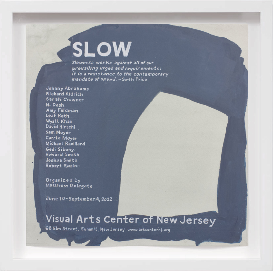 Slow (2022)   2018,  SOLD