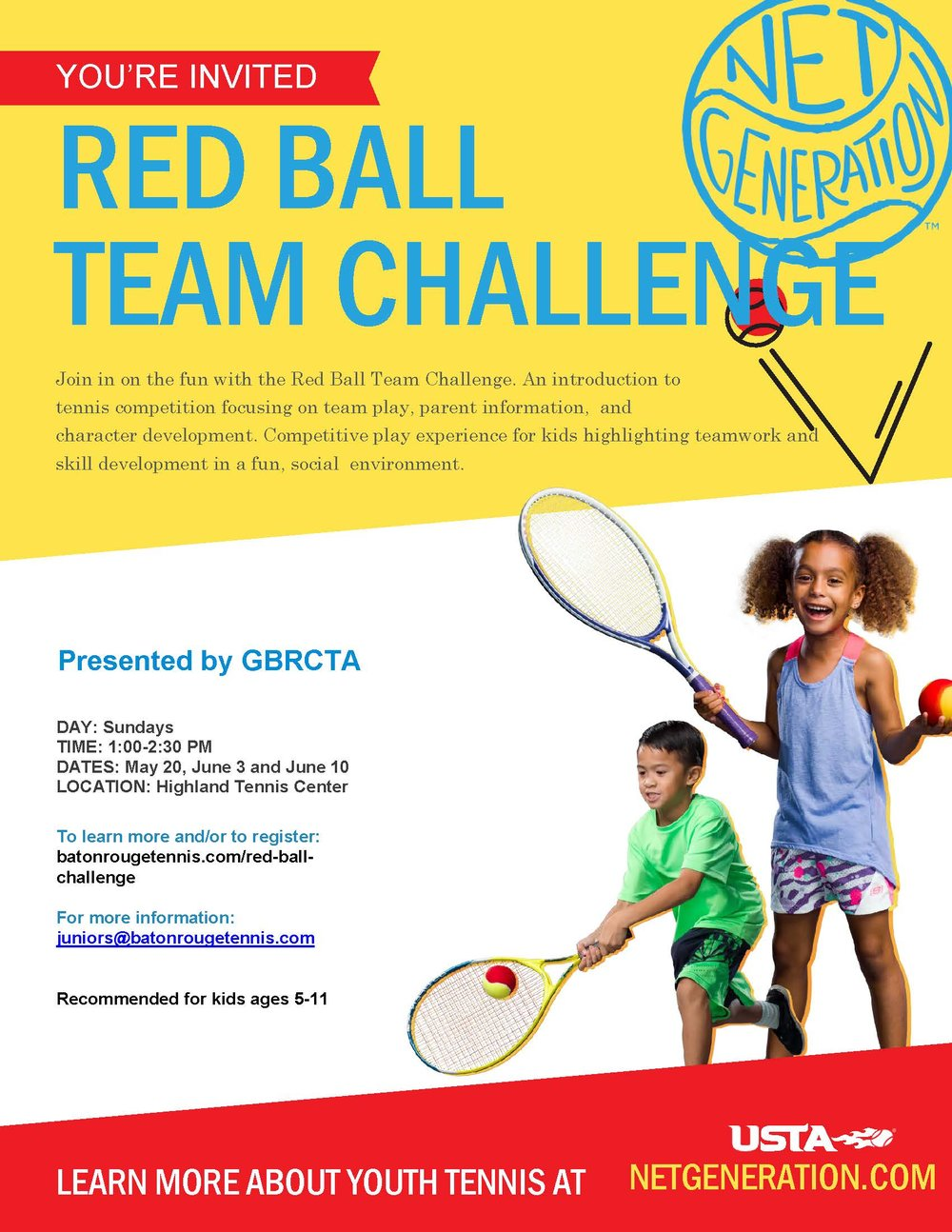 RED BALL TEAM CHALLENGE SERIES - LOCATION: Highland Tennis CenterDAY: SundaysDATES: May 20, June 3 and June 10(JUNE 10 EVENT HAS BEEN CANCELLED)TIME: 1:00-2:30 PMBALL/COURT: Red/Youth Court
