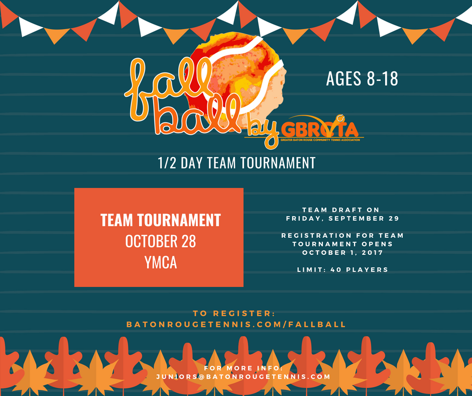 FALL BALL CHAMPIONSHIPS - Registration Fee: $10/per player.GBRCTA will supply courts, balls, drinks, snacks and prizes.Registration opens Monday, October 1 and closes Friday, October 26 @ noon!The Championships will be held on Sunday, October 28, 2018 at YMCA Lamar Tennis Center from around 12:30-6:30 pm. Players, please be prepared to play anytime during that time frame!