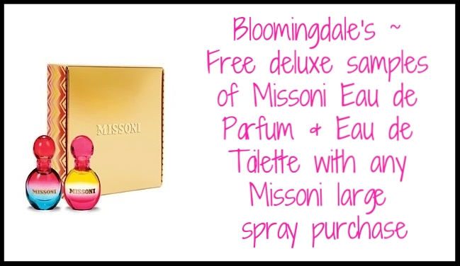 Bloomingdale's ~ Receive free deluxe samples of Missoni Eau de Parfum and Eau de Toilette with any  Missoni  large spray purchase $96 - $112 + Free shipping with $50 beauty order