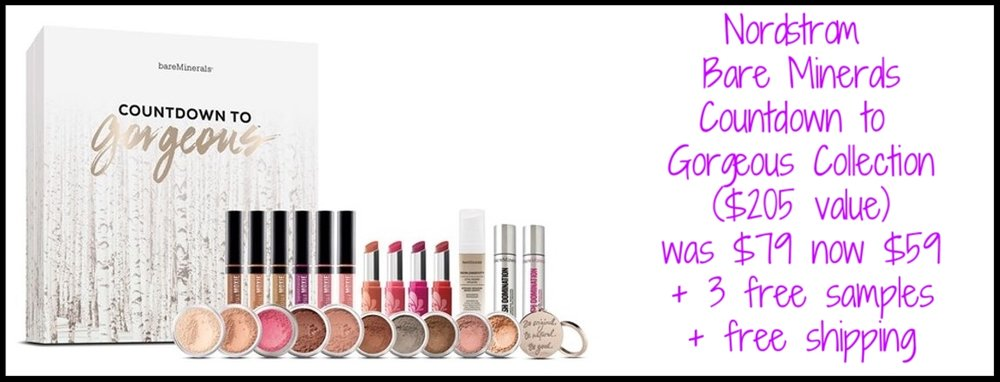 Nordstrom  ~ Bare Minerals ~ Countdown to Gorgeous Collection ($205 value) was: $79 now $59 + 3 free samples + free shipping (If you spend $16 or more on beauty, you can add promo code: DEALMOON to receive an 11-Piece Sample Bag!) (I adore the Pop of Passion Lip Oil Balms in this set!)  (It's sold-out!)