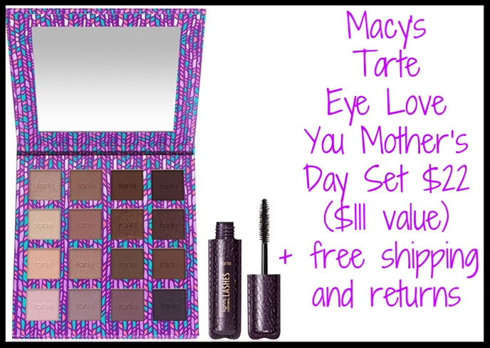 Macy's ~  Tarte  Eye Love You Mother's Day Set $22 ($111 value ~ Macy's Exclusive) + free shipping and returns