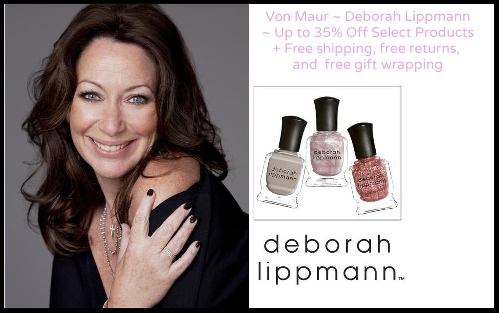 Von Maur ~ Deborah Lippmann ~ Up to 35% Off Select Products + Free shipping, free returns, and  free gift wrapping