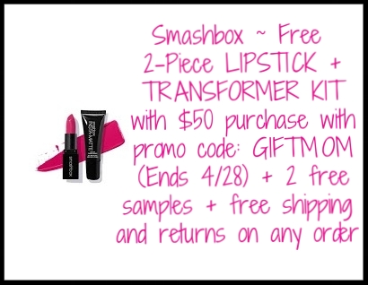 Smashbox  ~ Free 2-Piece LIP STICK + TRANSFORMER KIT with $50 purchase with promo code: GIFTMOM (Ends 4/28) + 2 free samples + free shipping and returns on any order