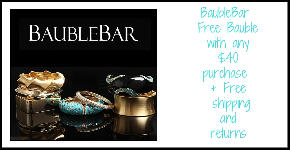BaubleBar ~ Free Bauble with any $40 purchase + Free shipping and returns
