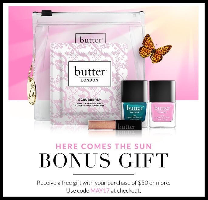 Butter London  ~ 20% Off of Mom's Gifts + Free Gift with $50 purchase with promo code: MAY17 + Free shipping with any order