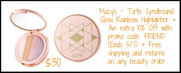 Macy's ~ Tarte Spellbound Glow Rainbow Highlighter ~ $30 +  An extra 10% Off with promo code: FRIEND (Ends 5/7) + Free shipping and returns on any beauty order