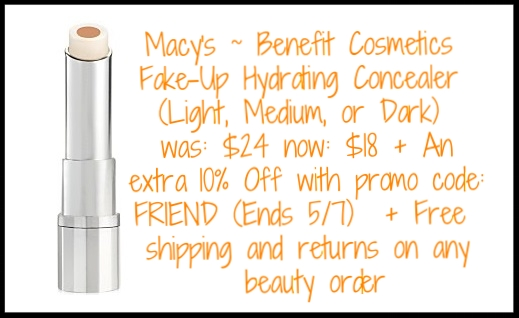 Macy's ~  Benefit Cosmetics  ~ Fake-Up Hydrating Concealer (Light, Medium, or Dark) ~ was: $24 now: $18 + An extra 10% Off with promo code: FRIEND (Ends 5/7)  + Free shipping and returns on any beauty order
