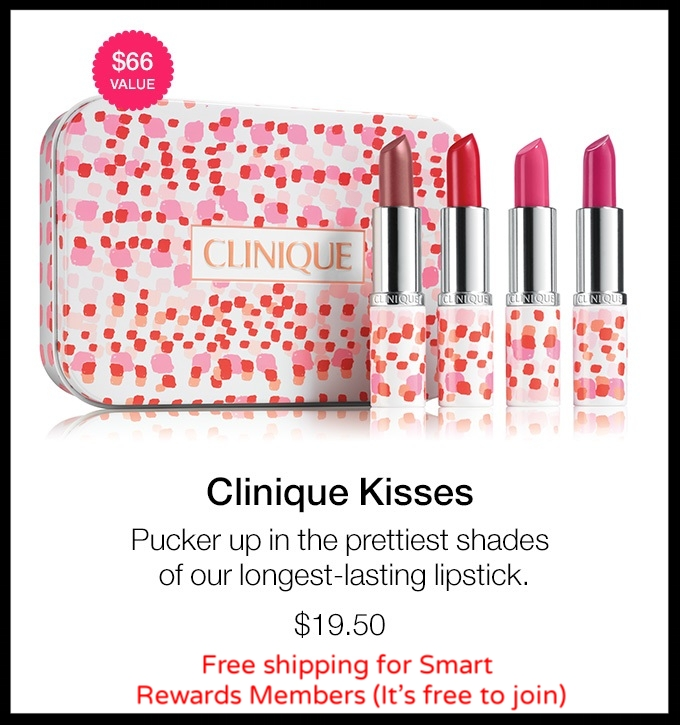 (No longer available ~ may come back in stock though) Clinique ~ Clinique Kisses Set ($66 value) ~ $19.50 + Free shipping for Smart Rewards Members (It's free to join)
