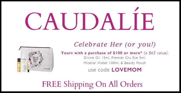 CAUDALÍE  ~ FREE 4-Piece Gift with $100 purchase with promo code: LOVEMOM (Ends 5/15) + FREE Shipping On All Orders