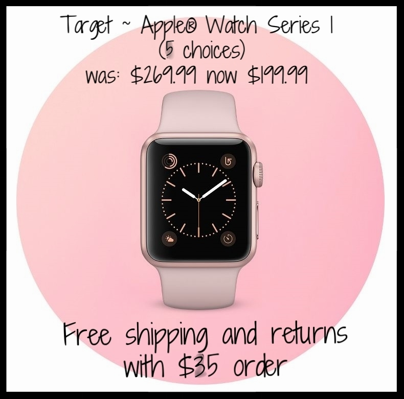 Target  ~ Apple® Watch Series 1 (5 choices) ~ was: $269.99 now $199.99 + Free shipping and returns with $35 order