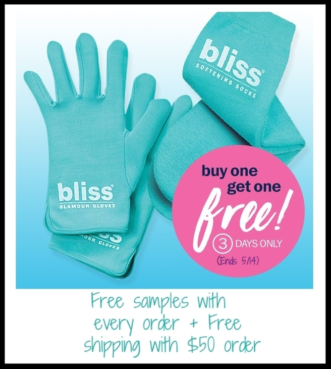 Bliss  ~ Purchase a pair of their spa-worthy, skin-softening, gel-lined glamour gloves or softening socks ($39 each) and get a second pair – of the same - free (Ends 5/12) + Free samples with with every order + Free shipping with $50 order