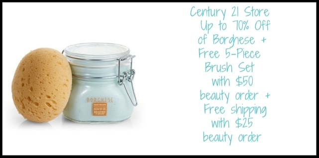 Century 21 Store ~ Up to 70% Off of  Borghese  + Free 5-Piece Brush Set with $50 beauty purchase + Free shipping with $25 beauty order