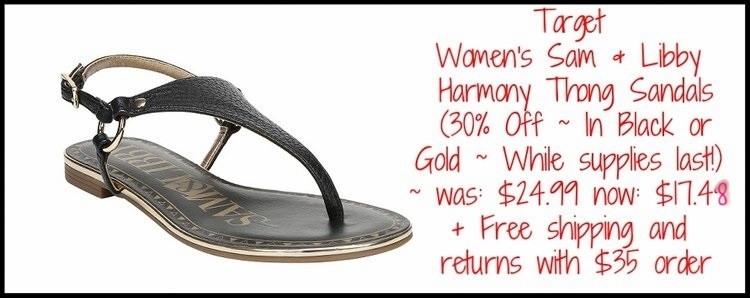 Target ~ Women's Sam & Libby Harmony Thong Sandals(30% Off ~ In Black or Gold ~ While supplies last!) ~ was: $24.99 now: $17.48 + Free shipping and returns with $35 order