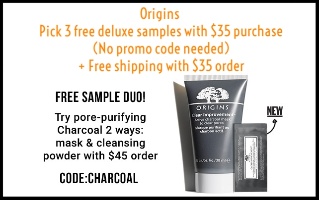 Origins ~ Pick 3 free deluxe samples with $35 purchase (No promo code needed) + Free 2-Piece Skincare duo with $45 purchase with promo code: CHARCOAL (Ends 5/19) + Free shipping with $35 order