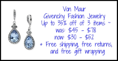 Von Maur ~ Givenchy Fashion Jewelry ~ Up to 35% off of 3 items ~ was: $45 - $78 now: $35 - $52 + Free shipping, free returns, and free gift wrapping