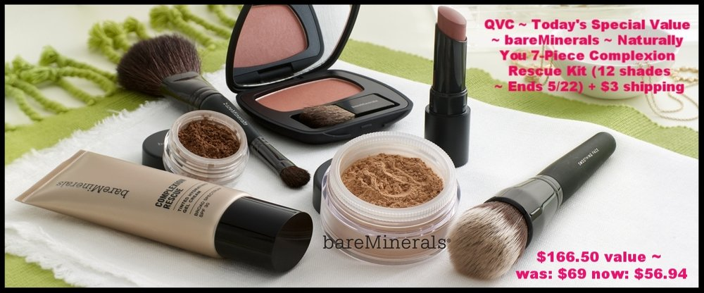 QVC ~ Today's Special Value ~  bareMinerals  ~ Naturally You 7-Piece Complexion Rescue Kit (12 shades ~ $122 value ~ Ends 5/22) was: $69 now: $56.94 + $3 shipping
