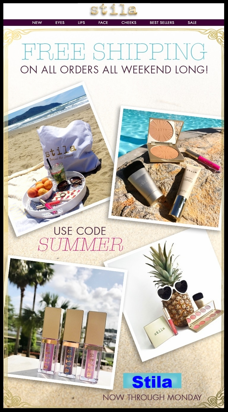 Stila  ~ Free shipping all weekend with promo code: SUMMER (Ends 5/29)