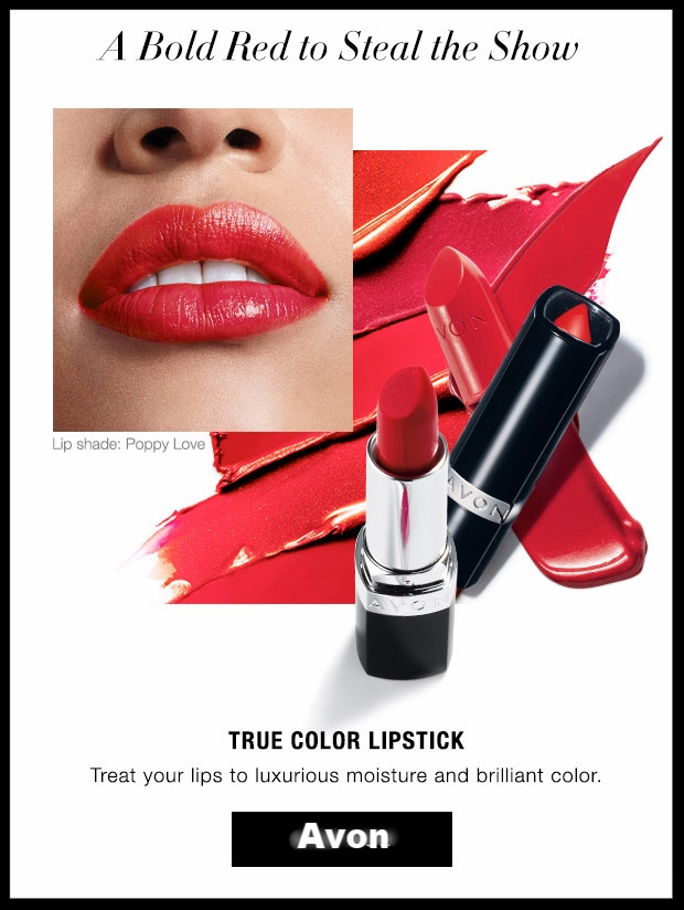 Avon ~ True Color Lipstick (Satin or Shimmer in 40 shades) ~ was: $8 now: $5.99 + Free shipping with $40 order or free ShopRunner shipping with $25 order