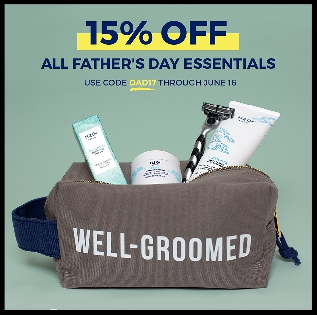 H20+ ~ 15% Off All Father's Day Essentials with promo code: DAD17 (Ends 6/16) +Free shipping with $50 order