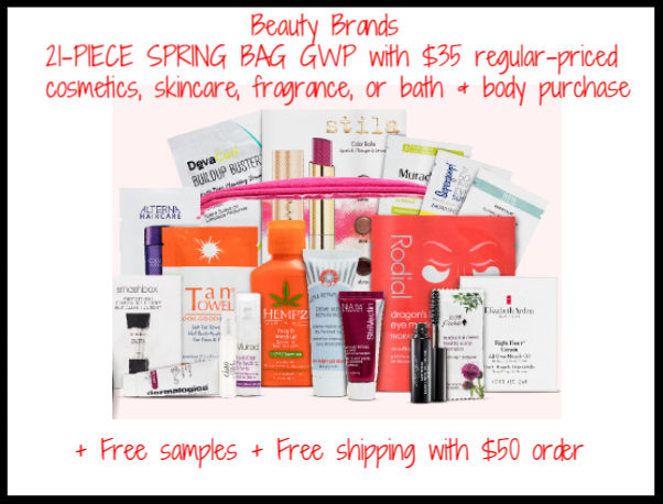 Beauty Brands  ~ 21-PIECE SPRING BAG GWP with $35  regular-price cosmetics, skincare, fragrance, or bath & body purchase + Free samples + Free shipping with $50 order