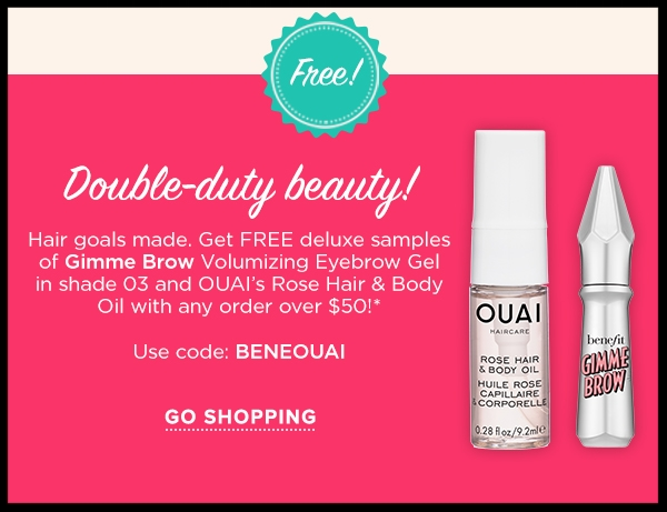Benefit ~ Free Deluxe Duo with $50 purchase with promo code: BENEOUAI (Ends 6/30) + 2 free samples + Free shipping with $50 order