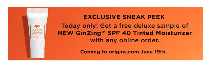 Origins  ~  20% Off plus spend $65 after discount to also receive 30ml High-Potency Night-a-Mins™ moisturizer (Ends  6/12/17 at 6:00AM EST) + 5 free samples with every order + Today only ~ Free deluxe New GinZing SPF 40 Tinted Moisturizer with any purchase + Free shipping with $30 order