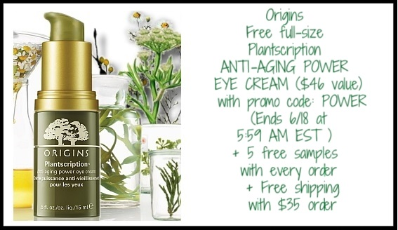 Origins ~ Free full-size Plantscription ANTI-AGING POWER EYE CREAM ($46 value) with promo code: POWER (Ends 6/18 at 5:59 AM EST ) + 5 free samples with every order + Free shipping with $35 order