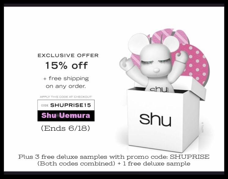 Shu Uemura ~ 15% Off + free shipping with promo code: SHUPRISE15 (Ends 6/18) + 3 free deluxe samples ($20 value) with promo code: SHUPRISE  (Both codes combined) + 1 free deluxe sample