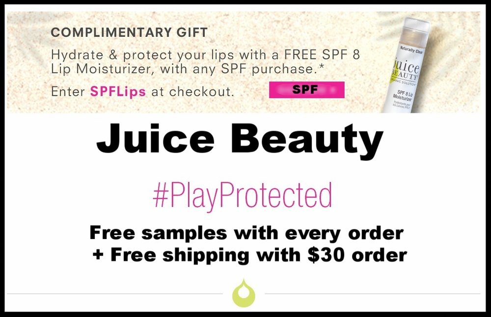 Juice Beauty  ~ Free SPF Lip Moisturizer with any SPF purchase with promo code: SPFLips + Free shipping with $30 order
