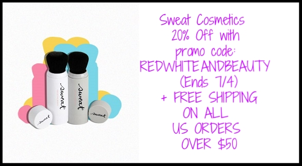 Sweat Cosmetics  ~ 20% Off with promo code:  REDWHITEANDBEAUTY (Ends 7/4) +  FREE SHIPPING ON ALL US ORDERS OVER $50