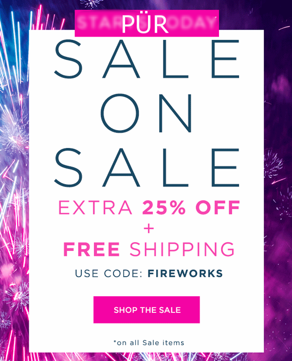 PÜR   ~ Extra 25% Off of Sale Items and fFree shipping with promo code: FIREWORKS