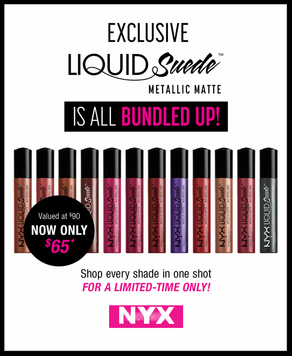 NYX Cosmetics ~ LIQUID SUEDE METALLIC MATTE BUNDLE  ~ was: $90.00 now: $65.00 + Free shipping with $25 order