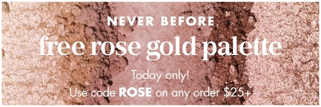 e.l.f. cosmetics ~ Free rose gold palette ($10 value) with $25 purchase wit promo code: ROSE (Ends 7/10) + Free shipping with $25 order