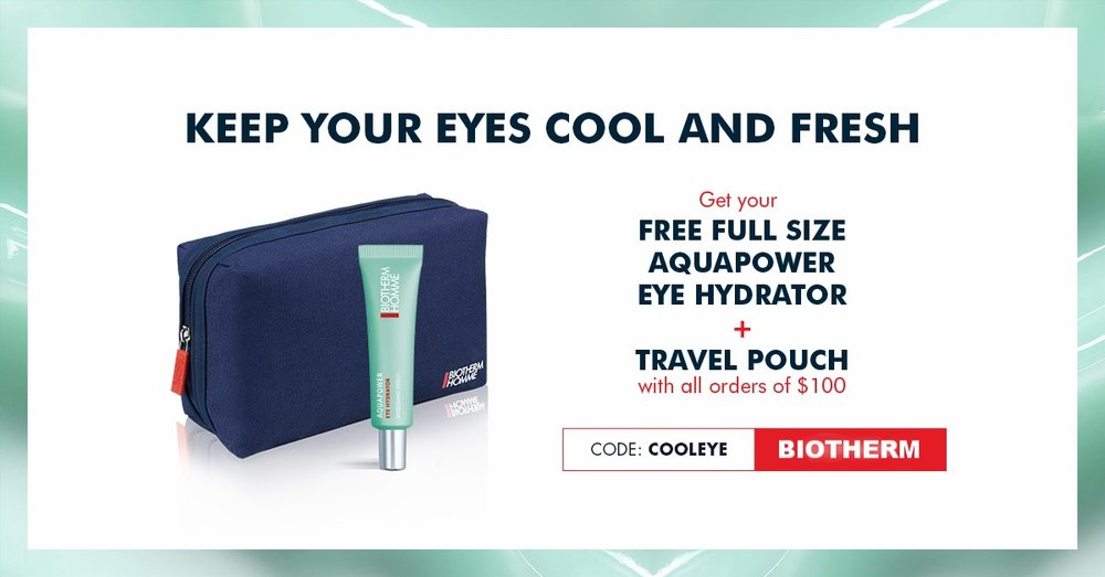 BIOTHERM ~ Free  full-size Aquapower Eye Hydrator  + Travel Pouch with $100 purchase with promo code: COOLEYE + Free samples with every order + Free shipping with $50 order