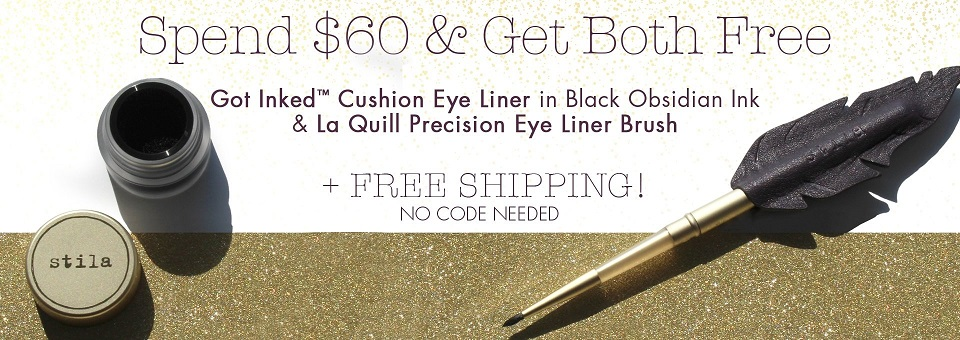 Stila  ~ Free Got Inked™ Cushion Eye Liner in Black Obsidian Ink & La Quill Precision Eye Liner Brush with $60 purchase (No promo code needed ~ ends 7/16 at 8:00PM PST) + Free shipping with $50 order