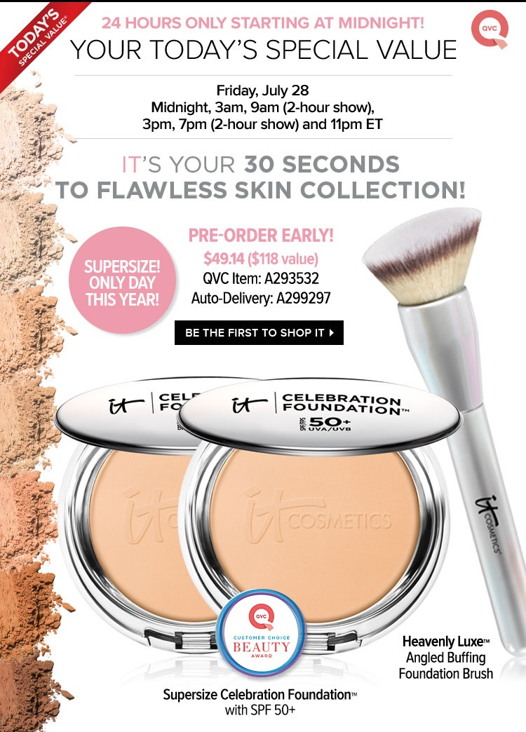 QVC ~ IT Cosmetics ~ Today's Special Value ~ IT Cosmetics Supersize SPF50 Celebration Foundation with Luxe Brush  (7 shades ~ $118 value) ~ was: $60 now $49.14 + $3 shipping