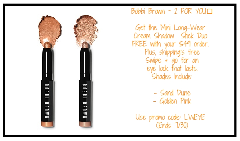 Bobbi Brown  ~ Free Long-Wear Cream Shadow Duo Free with $49 purchase with promo code: LWEYE (Ends 7/30 at 11:59PM PT) + 2 free samples with every order + Free shipping