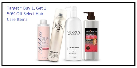 Target ~ Buy 1, get 1 50% off select Nexxus, Umberto, TIGI Catwalk, Bed Head TIGI, Toni & Guy, Hair Food, and Fekkai hair care items (Lowest-priced item will be 50% off ~ Ends 8/12/2017 at 11:59 PM PT.) + Free shipping with $35 order