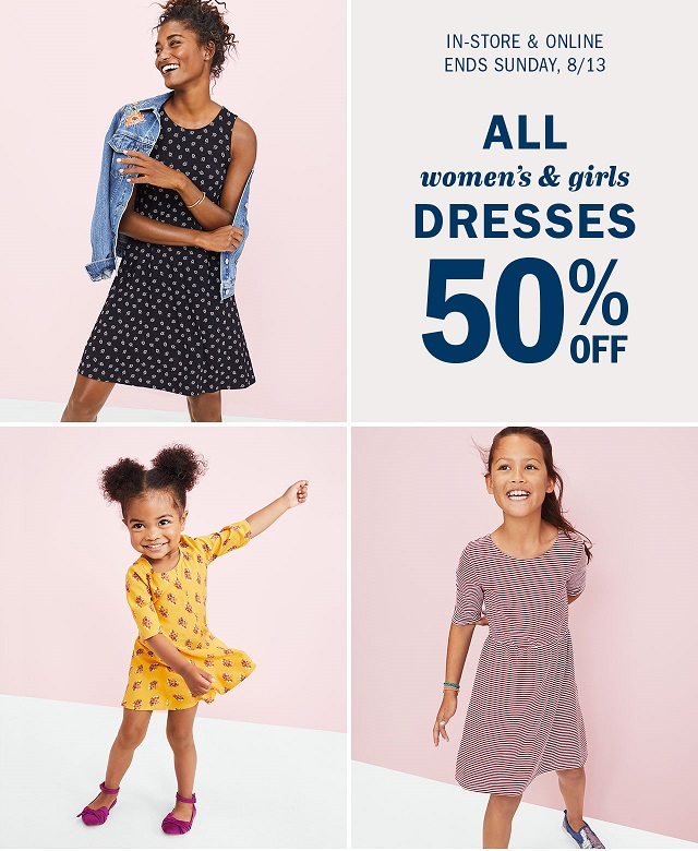 Old Navy ~ 50% Off All Women's & Girls Dresses (Ends 8/13) + Free shipping with $25 order with promo code: UPGRADE