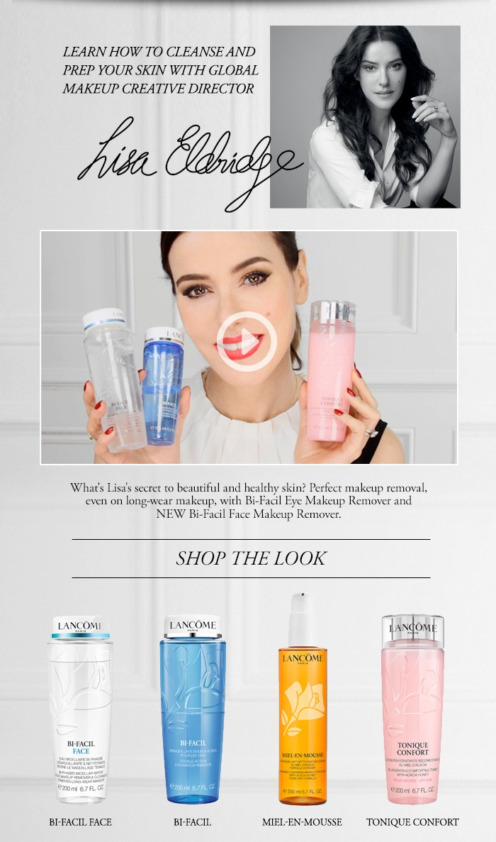 Lancôme  ~ How-to ~ The Lancôme long-wear makeup removal routine by Lisa Eldridge + 1 free deluxe sample + Free shipping with $49 order