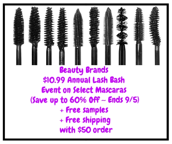 Beauty Brands ~  $10.99 Annual Lash Bash Event on Select Mascaras  (Save up to 60% Off ~ Ends 9/5) + Free samples + Free shipping with $50 order