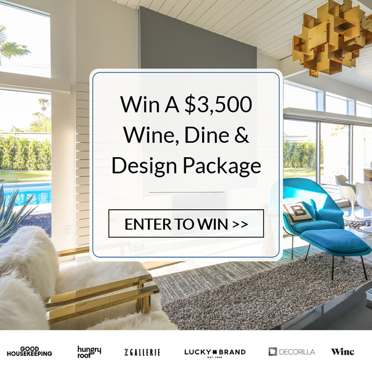 Enter for your chance  to win A $3,500 Wine, Dine, & Design Giveaway!  $1,000 Z Gallerie Furniture & Decor Gift Card  $500 Lucky Brand Home & Fashion Gift Card  $250 Amex Gift Card for Wine Products from Winc  3-Month Subscription of Hungryroot's Craveable Meals  $1,400 Decorilla Gold Level Design Package  (Open to legal United States residents ages 21 and up. Ends 9/21  at 11:59 PM EST)
