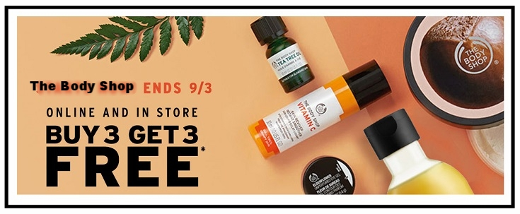 The Body Shop ~BUY 3, GET 3 FREE OR BUY 2, GET 1 FREE(Ends 9/3) + Free shipping with $50 order For a limited time, Buy 3, Get 3 Free or Buy 2, Get 1 Free on Hundreds of your Favorite Items! Try their best-selling ginger shampoo, tea tree oil, body butter, and more. You don't want to miss out!