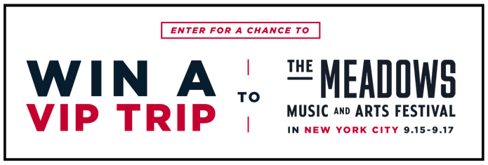"Enter for your chance to win   THE AMERICAN EAGLE OUTFITTERS MEADOWS FESTIVAL SWEEPSTAKES     Includes:  one (1) VIP Trip to The Meadows Music and Arts Festival (""Festival"") which includes two (2) 3-day VIP admission tickets to the Festival at Citi Field in New York City (Queens), NY on September 15 – 17, 2017; round-trip, coach class air transportation for two (2) from the major airport nearest grand prize winner's home within the U.S. to the major airport nearest the Festival; one (1) double occupancy standard hotel room for four (4) nights / five (5) days; a $200.00 pre-paid cash card to use toward ground transportation; and $500 in AEO gift cards.   (Open only to natural persons who are legal residents of the United States who have a valid social security or tax ID number, who are at least twenty-one (21) years of age at the time of entry. Ends  at 2:59 PM ET on September 1, 2017)"